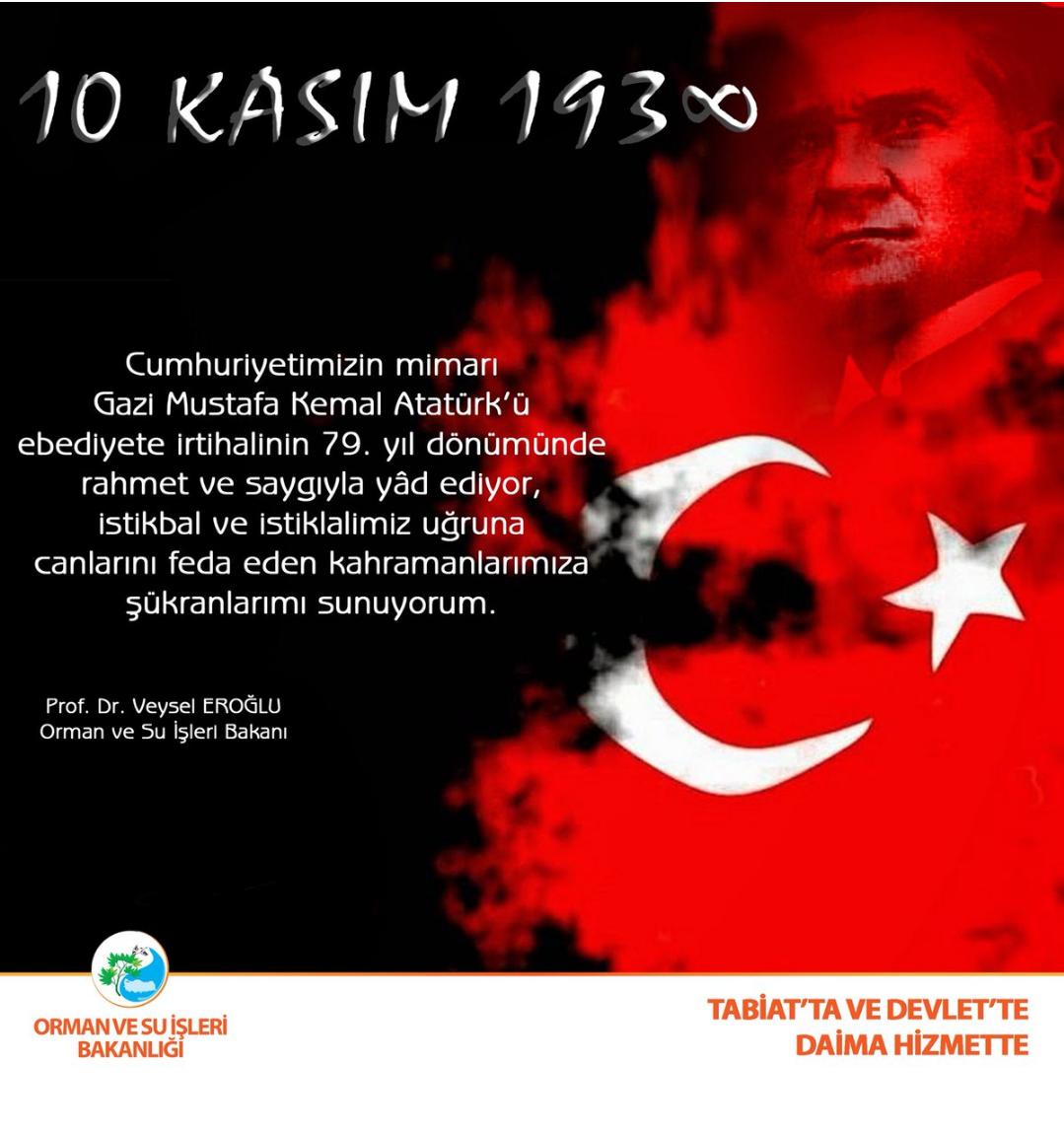 """""""Atatürk'ü rahmet ve saygıyla anıyorum"""""""